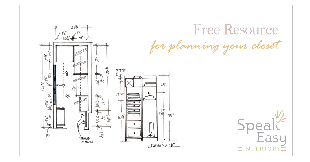 Free Resource: Step One In Planning Your Closet